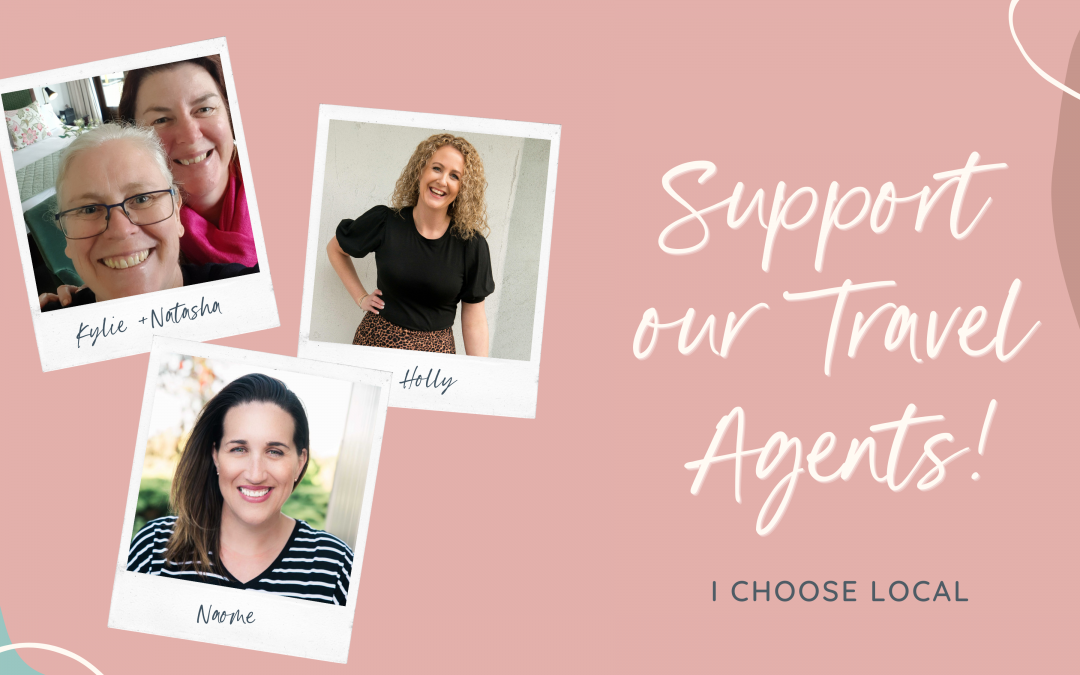 Support Your Local Travel Agents